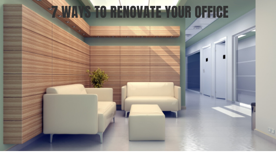 7 ways to renovate your office